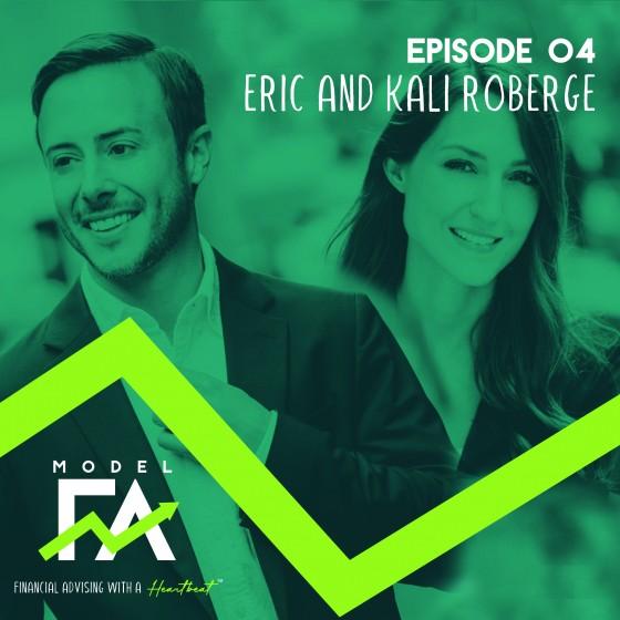 Episode 4: Eric & Kali Roberge