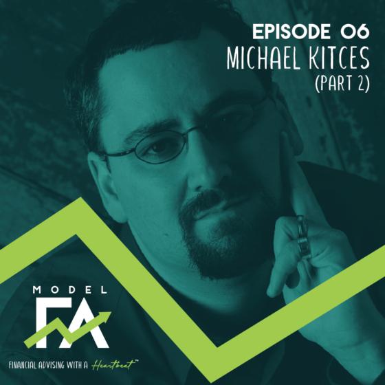 Episode 6: Michael Kitces (pt 2)