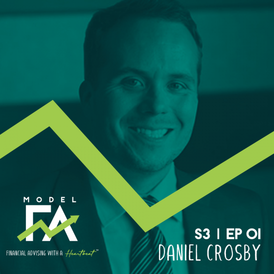 S3 EP01 Financial Advising As Behavioral Coaching with Dr. Daniel Crosby